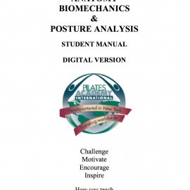 Anatomy, Biomechanics and Posture DIGITAL MANUALS!